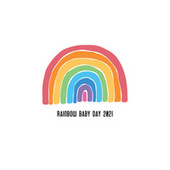 Rainbow Baby Day 2021: Relaxing Lullaby, Relaxation Music for Babies by Lullaby Land