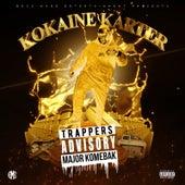 Trappers Advisory Major Komebak by Kokaine Karter