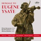 Homage to Eugène Ysaÿe by Elmira Darvarova