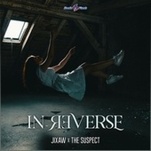 In Reverse by Jixaw