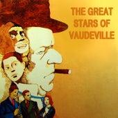 The Great Stars Of Vaudeville von Various Artists