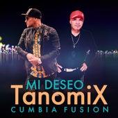 Mi Deseo von Tanomix Cumbia Fusión