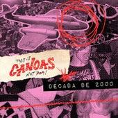 This Is Canoas, Not Poa! - Década de 2000 by Vários Artistas