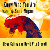 Know Who You Are (Rag Bilavel) by Lissa Coffey