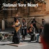 Valimai Vera Maari von Johnrohithr