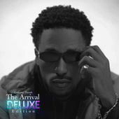 The Arrival (Deluxe Edition) by Graimmy Thesoh