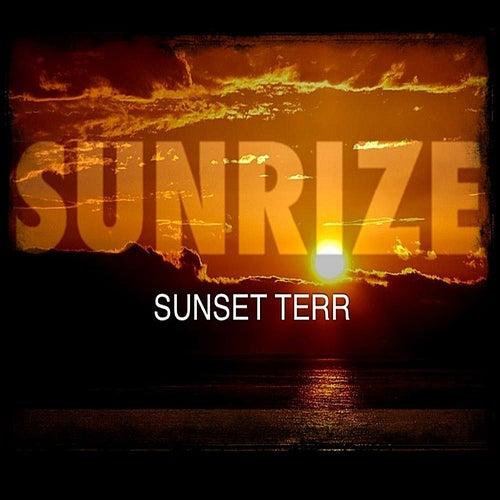 Sunrize by Sunset Terr