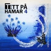 Tett på Hamar 4 di Various Artists