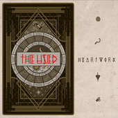 Heartwork (Deluxe) by The Used