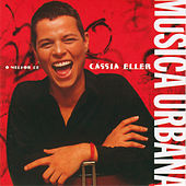 Musica Urbana - O Melhor De Cassia Eller de Cássia Eller