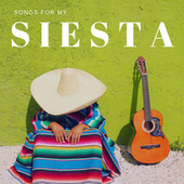 Songs for my SIESTA by Various Artists