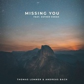 Missing You by Thomas Lemmer