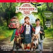 Die Schule der magischen Tiere - Hörspiel zum Film von Die Schule der magischen Tiere