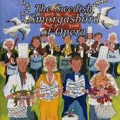 The Swedish Smorgasbord of Opera by Stefan Dahlberg