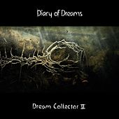 Dream Collector II de Diary Of Dreams