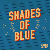 Shades Of Blues by Preservation Hall Jazz Band