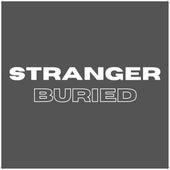 Buried by Stranger