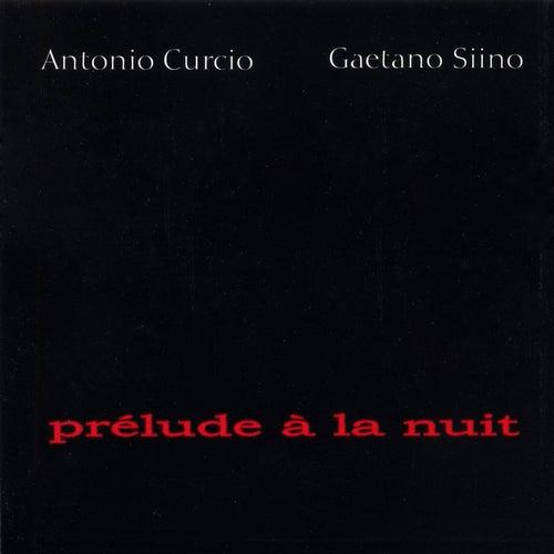 Prélude À La Nuit by Antonio Curcio