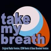 Take My Breath von Weekend Vibes