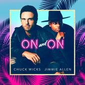 On and On de Chuck Wicks