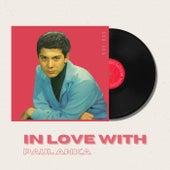 In Love With Paul Anka - 50s, 60s fra Paul Anka
