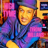 High Tyme by Tyrone Williams
