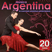 Música Argentina. 20 Canciones Argentinas Imprescindibles by Various Artists