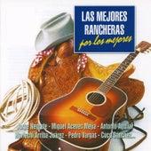 Las Mejores Rancheras por los Mejores van Various Artists