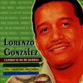 Cuando Ya No Me Quieras by Lorenzo González