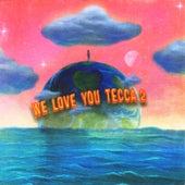 We Love You Tecca 2 (Deluxe) by Lil Tecca