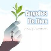 Angeles de Dios de Angel Garcia