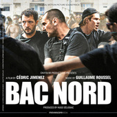 Bac Nord (Original Motion Picture Soundtrack) by Guillaume Roussel