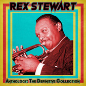 Anthology: The Definitive Collection (Remastered) de Rex Stewart