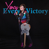 Every Victory by Yancy