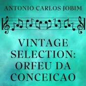 Vintage Selection: Orfeu Da Conceicao (2021 Remastered) de Antônio Carlos Jobim (Tom Jobim)