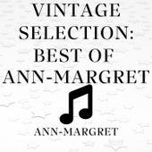 Vintage Selection: Best of Ann-Margret (2021 Remastered) by Ann-Margret