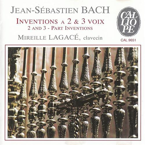 Bach: Inventions a 2 & 3 voix ( 2 and 3 Part Inventions) by Mireille Lagace
