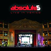 Live in Venice by Absolute5