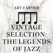 Vintage Selection: The Legends of Jazz von Art Farmer