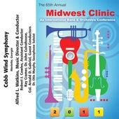 2011 Midwest Clinic: Cobb Wind Symphony de Various Artists