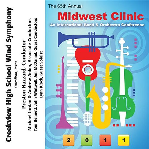 2011 Midwest Clinic: Creekview High School Wind Symphony by Various Artists