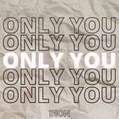Only You by Dion