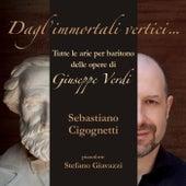 Dagl'immortali vertici... by Sebastiano Cigognetti
