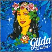GILDA 25 años de Gilda