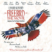 Freebird: The Movie di Lynyrd Skynyrd