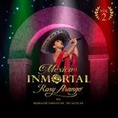México Inmortal, Vol. 2 by Rosy Arango