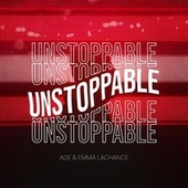 Unstoppable de Ade