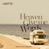 Heaven Give Me Words (Bossa Nova Version) de Lizette