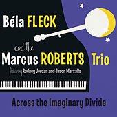 Across The Imaginary Divide by Béla Fleck