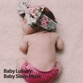 Baby Lullaby: Baby Sleep Music de Music For Babies